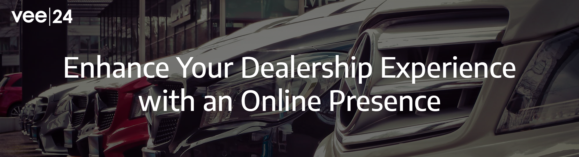 Enhance Your Dealership Experience with an Online Presence